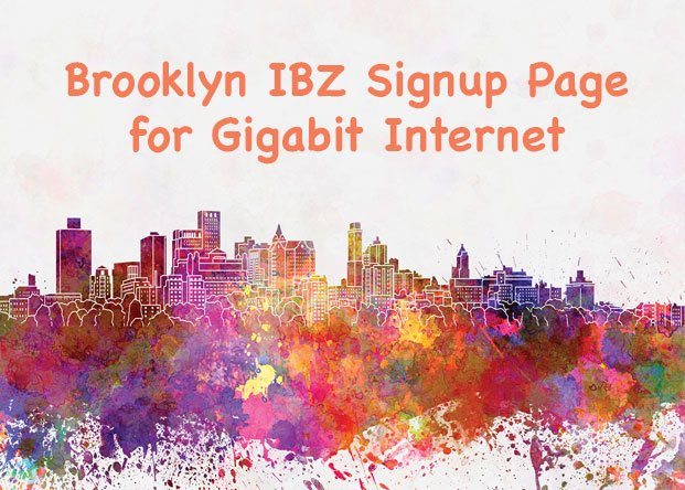 Brooklyn IBZ Gigabit Fiber Sign-up Page